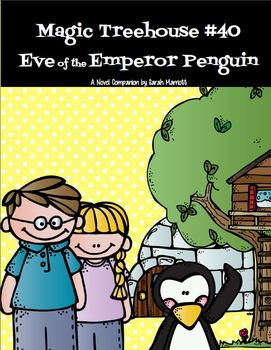 Magic Tree House #40: Eve of the Emperor Penguin Book Guide