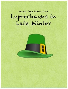 Magic Tree House #43 Leprechaun in Late Winter comprehension questions