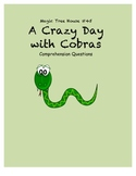 Magic Tree House #45 A Crazy Day with Cobras comprehension questions