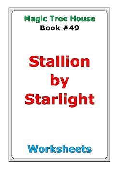 "Magic Tree House #49 ""Stallion by Starlight"" worksheets"