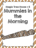 Magic Tree House #3 Mummies in the Morning Comprehension Q