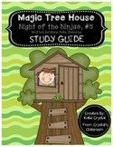 Magic Tree House #5, Night of the Ninjas Study Guide