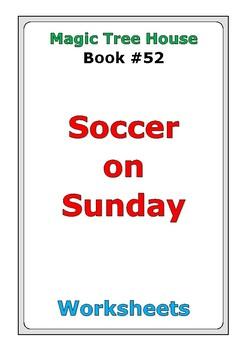 "Magic Tree House #52 ""Soccer on Sunday"" worksheets"