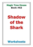 "Magic Tree House #53 ""Shadow of the Shark"" worksheets"