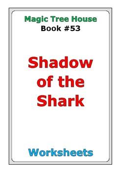 "Magic Tree House #53 ""Shadow of the Shark"" worksheets"
