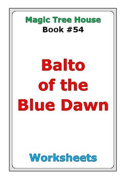 "Magic Tree House #54 ""Balto of the Blue Dawn"" worksheets"