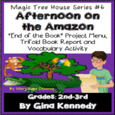 Magic Tree House #6 Afternoon on the Amazon Novel Study, Project Menu
