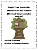 Magic Tree House 6: Afternoon on the Amazon (Student Comprehension Booklet)