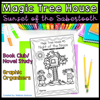 Magic Tree House # 7 Sunset of the Sabertooth Book Club Packet