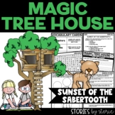 Magic Tree House #7 Sunset of the Sabertooth Distance Learning