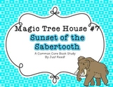 Magic Tree House #7 Sunset of the Sabertooth Common Core B