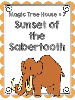 Magic Tree House # 7: Sunset of the Sabertooth Literature Guide