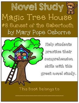 Magic Tree House #7 Sunset of the Sabertooth - Novel Study/Comprehension