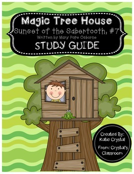 Magic Tree House #7, Sunset of the Sabertooth Study Guide