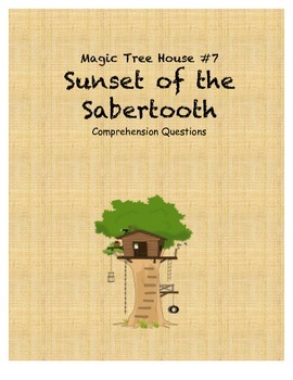 Magic Tree House #7 Sunset of the Sabertooth comprehension questions