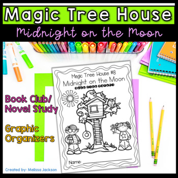 Magic Tree House #8 Midnight on the Moon Book Club Comprehension Pack