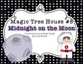 Magic Tree House #8 Midnight on the Moon Common Core Book Study
