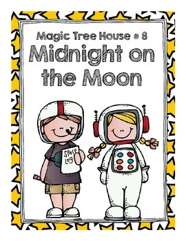Magic Tree House  # 8 Midnight on the Moon Comprehension Questions