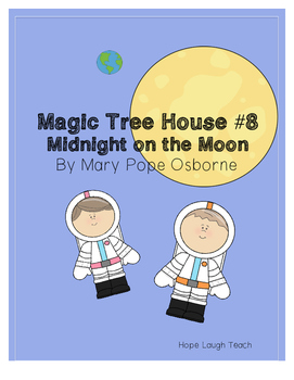 Magic Tree House #8 Midnight on the Moon Literature Comprehension Study Pages