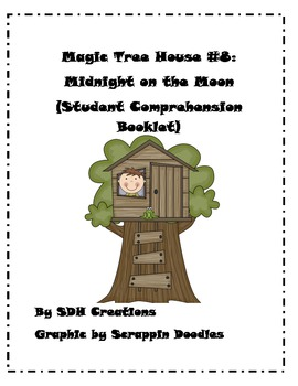 Magic Tree House #8: Midnight on the Moon (Student Comprehension Booklet)