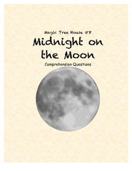 Magic Tree House #8: Midnight on the Moon comprehension questions
