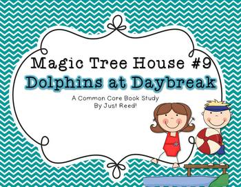 Magic Tree House #9 Dolphins at Daybreak Common Core Book Study