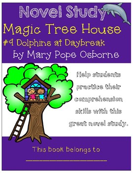 Magic Tree House #9 Dolphins at Daybreak - Novel Study/Comprehension