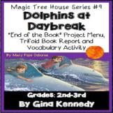 Magic Tree House #9 Dolphins at Daybreak Novel Study, Project Menu