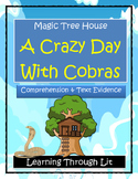 Magic Tree House A CRAZY DAY WITH COBRAS Comprehension & Citing Evidence