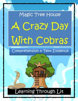 Magic Tree House A CRAZY DAY WITH COBRAS Comprehension & C