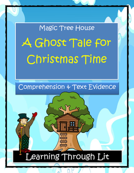 Magic Tree House A GHOST TALE FOR CHRISTMAS TIME Comprehen