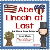 Abe Lincoln at Last - Common Core Book Study