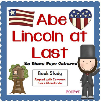 Abe Lincoln at Last - Common Core Book Study