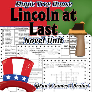 Magic Tree House - Abe Lincoln at Last Novel Unit -Vocab,comprehension,sequence