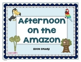 Afternoon on the Amazon - MTH Common Core book study