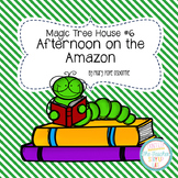 Magic Tree House - Afternoon on the Amazon literature unit