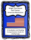Magic Tree House: American Revolution Fact Tracker Comprehension Questions
