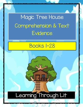 Magic Tree House BOOKS 1-28 Comprehension & Text Evidence