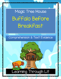 Magic Tree House BUFFALO BEFORE BREAKFAST - Comprehension & Citing Evidence