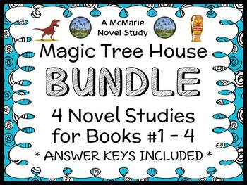 Magic Tree House BUNDLE - 4 Novel Studies : Books #1 through #4   (99 pages)