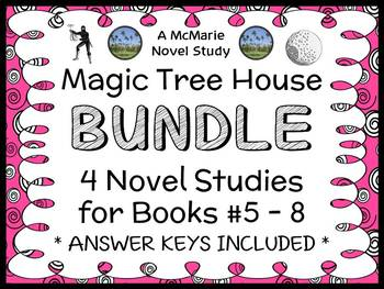 Magic Tree House BUNDLE - 4 Novel Studies : Books #5 through #8   (109 pages)