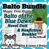 Magic Tree House Balto of the Blue Dawn and Sled Dogs main Idea booklet Bundle