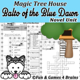 Magic Tree House Balto of the Blue Dawn NovelUnit with vocab, research booklets