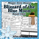 Magic Tree House - Blizzard of the Blue Moon Novel Unit