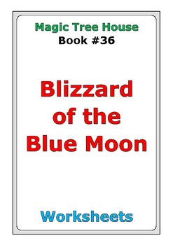 "Magic Tree House ""Blizzard of the Blue Moon"" worksheets"