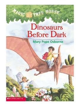 Magic Tree House Book 1 - Dinosaurs Before Dark by Mary Pope Osborne