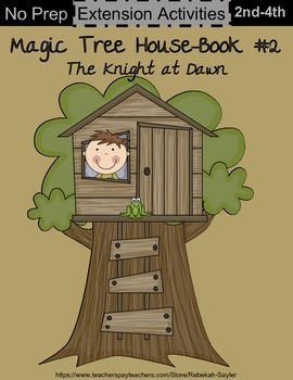 2nd Grade Reading: Magic Tree House Book 2 Activities: Knights
