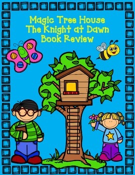 Magic Tree House Book 2:  The Knight at Dawn Comprehension