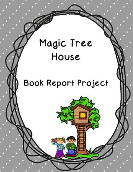Magic Tree House Book Report Project