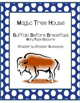 Magic Tree House Buffalo Before Breakfast Questions